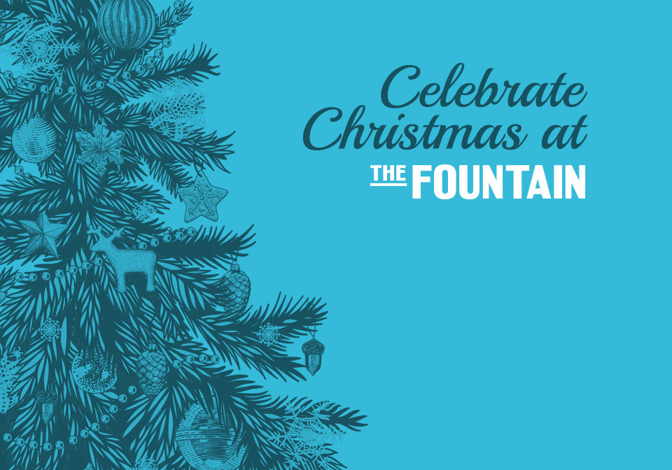 Celebrate Christmas at The Fountain